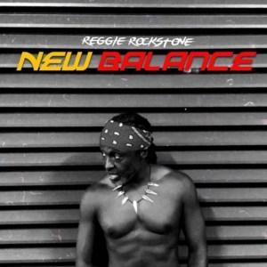 Reggie Rockstone - New Balance (Freestyle)